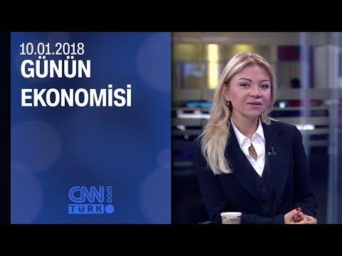 Günün Ekonomisi 10.01.2018 Çarşamba