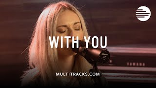 With You - Elevation Worship (MultiTracks.com Session)
