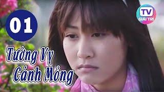 Tường Vy Cánh Mỏng - Tập 1 | Phim Hay Việt Nam 2019