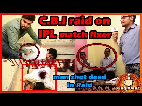 CBI Raid on IPL Match Fixer | Pranks in India 2016 | UngliBaaz