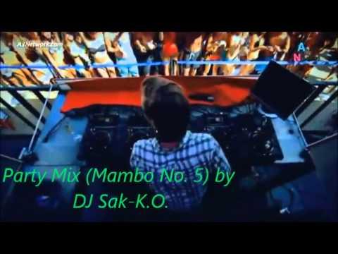 Party Mix Mambo No. 5 by DJ Sak K.O.