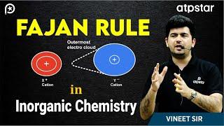 Concepts in Chemical Bonding-Part 2 (Fajan rule)