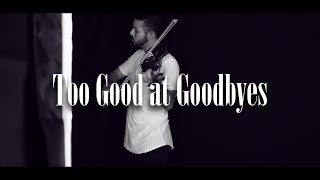 Sam Smith - Too Good At Goodbyes (Official Video) || Jean Ramos (Violin Cover)