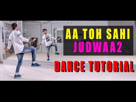 aa toh sahi Dance Tutorial Step by Step Bollywood   Judwaa 2   Vicky Patel Choreography