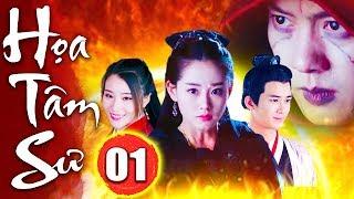 Họa Tâm Sư - Tập 1   Phim Kiếm Hiệp Trung Quốc Mới Nhất - Phim Bộ Hay Nhất 2019 - Thuyết Minh
