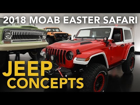 2018 Moab Easter Jeep Safari Concepts - First Look