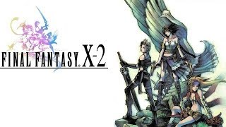 Clement Remembers Final Fantasy! (X-2)