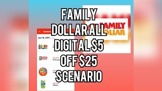 FAMILY DOLLAR ALL DIGITAL $5 OFF $25 SCENARIO. 😒😒WE NEED BETTER DIGITAL