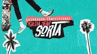 Dashboard Confessional: KindaYeahSorta (LYRIC VIDEO)