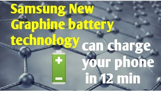 Graphene battery technology can charge your phone in just 12 min