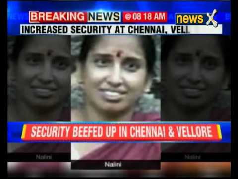 Rajiv Gandhi assassin gets one day Parole to attend her father's last rites in Chennai