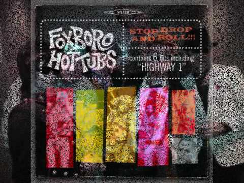 Foxboro Hot Tubs - Shes A Saint Not A Celebrity