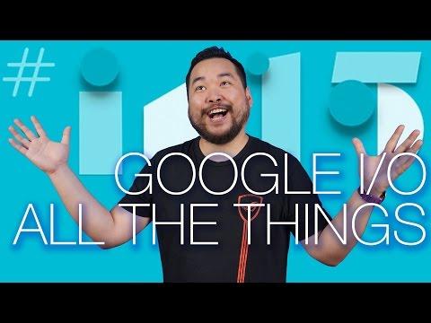 Google I/O 2015 Summary and more!