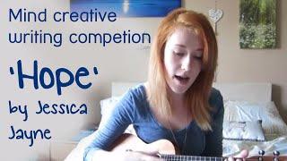 Mind Creative Writing Competition: Jessica Jayne - 'Hope'