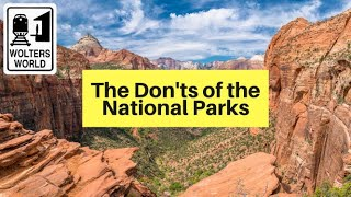 National Park Park No No's - The Don'ts of The NPS with A Wander Filled Life