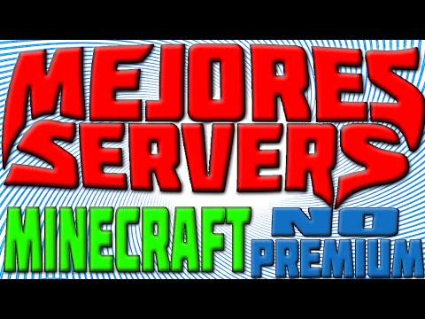 Mejores SERVERS MINECRAFT 1.8 y 1.7 No-premium 24/7