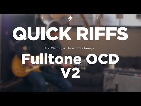 Fulltone OCD V2 Overdrive Effect Pedal | CME Quick Riffs