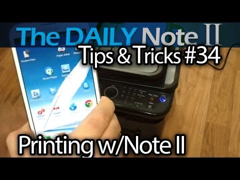 Samsung Galaxy Note 2 Tips & Tricks (Episode 34: Printing on Samsung and non-Samsung Printers)