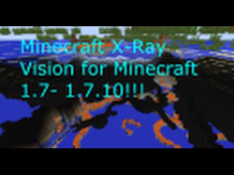 How to get X-Ray Vision for Minecraft 1.7- 1.7.10! NO MODS! ANY VERSION! EASY!