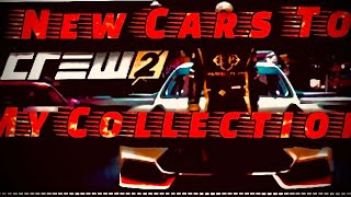 New cars in my crew 2 collection