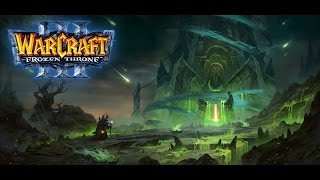 РАСХИТИТЕЛИ ГРОБНИЦ!- ДОП КАМПАНИЯ!(Warcraft III: The Frozen Throne) #1