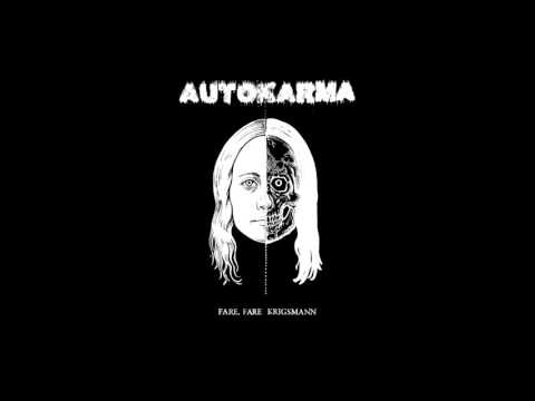 Autokarma - Fare Fare Krigsmann