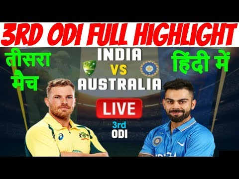 2nd Inning Highlight,India vs Australia 3rd ODI Live Score Update,Ind vs Aus ODI Live Cricket Match
