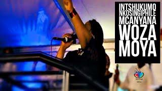INTSHUKUMO (Nkosingiphile Mcanyana) Woza Moya