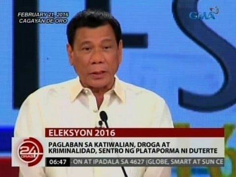 24 Oras: Paglaban sa katiwalian, droga at kriminalidad, sentro ng plataporma ni Duterte