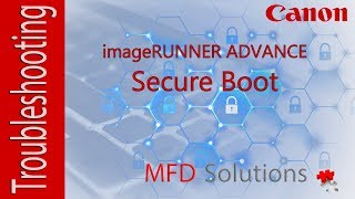 Secure Boot on Canon imageRUNNER ADVANCE - MFD Solutions