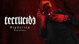 RECRUCIDE - Hipócrita (Lyric Video)