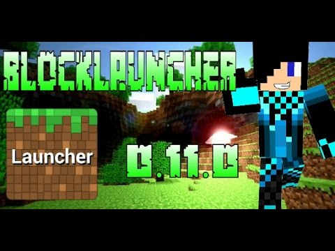 [BLOCKLAUNCHER] - BlockLancher Para Minecraft Pe 0.11.0 Build 1-2 + Apk Download XD