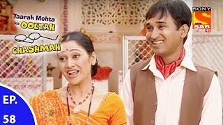 Taarak Mehta Ka Ooltah Chashmah - तारक मेहता का उल्टा चशमाह - Episode 58