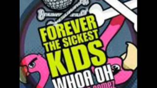 Watch Forever The Sickest Kids Whoa Oh ft Selena Gomez video