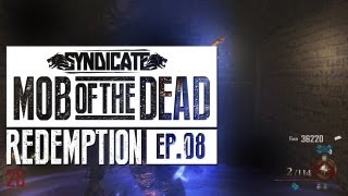 Mob Of The Dead CAMPING & KILLING Live w/Syndicate (Part 8)