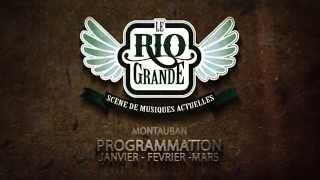 Video Concerts Janv./Mars 2015 Le Rio