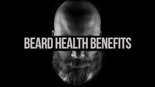 Beard Health Benefits – Must See!