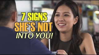 7 Signs She's Not Into You