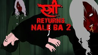 Stree Returns | Nale Ba 2 Horror Stories Animated |TAF|
