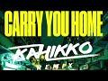 Tiësto Ft. Aloe Blacc & Stargate   Carry You Home (Kahikko Remix)