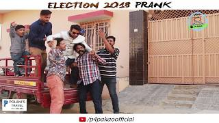 ELECTION 2018 PRANK  By Nadir Ali & Team In  P4 Pakao