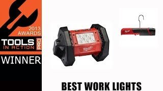 Milwaukee Tool LED lights - Best Work Lights of 2013 - Awards Week