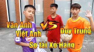 So Tài Bóng Đá Quang Hải Nhí Duy Trung Đại Chiến Xỏ Háng Văn Anh, Việt Anh - Đỗ Kim Phúc