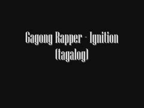 Gagong Rapper - Ignition Tagalog