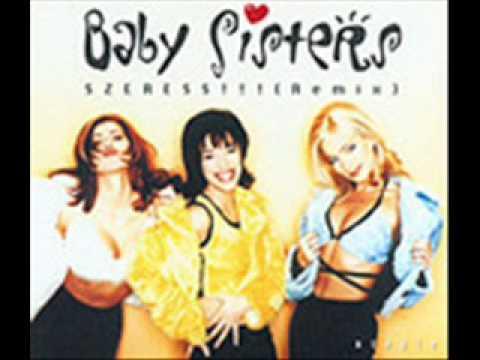 Baby Sisters - Szeress (Berkes Remix)