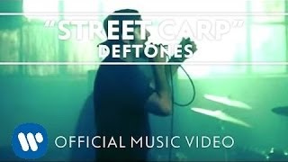 Watch Deftones Street Carp video