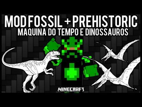 [Tutorial]MOD Fossil + PreHistoricMod - Maquina do Tempo e Dinossauros Minecraft