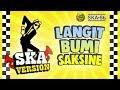 SKA 86 - LANGIT BUMI SAKSINE (Reggae SKA Version)