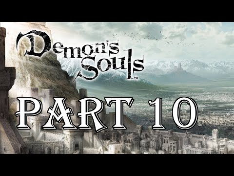 Demon's Souls - Part 10
