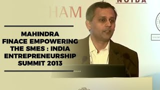 Mahindra Finance empowering the SMEs